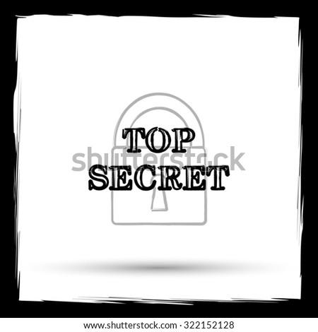 Top secret icon. Internet button on white background. Outline design imitating paintbrush. - stock photo