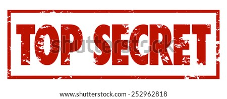 Top Secret words in red grungy stamped letters to mark protected, private information that is confidential or classified - stock photo