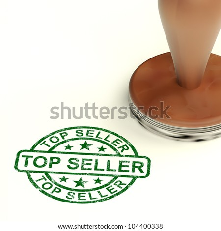 Top Seller Stamp Shows Best Services Or Products - stock photo
