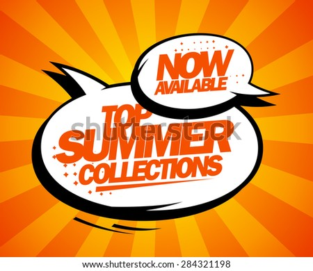 Top summer collections now available, pop-art design with balloons, rasterized version. - stock photo