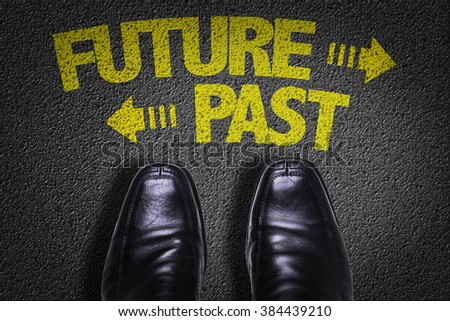 Top View of Business Shoes on the floor with the text: Future - Past - stock photo