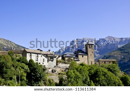 Torla, gateway to the Ordesa and Monte Perdido National Park in the Spanish Pyrenees.