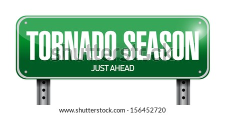 tornado season just ahead road illustration design over a white background - stock photo