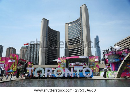 TORONTO CANADA JULY 2015: Toronto panamerican game principal site at Nathan Phillips square in Toronto, Canada with town hall in background, - stock photo