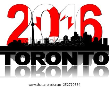 Toronto skyline Canadian flag 2016 text illustration - stock photo
