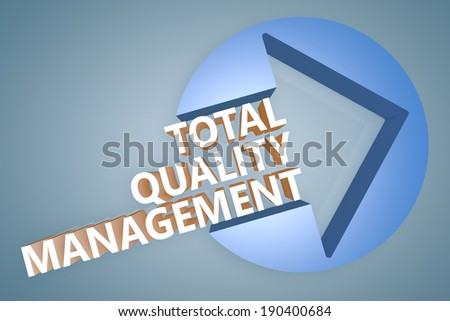 Total Quality Management - text 3d render illustration concept with a arrow in a circle on blue-grey background - stock photo