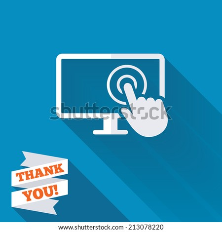 Touch screen monitor sign icon. Hand pointer symbol. White flat icon with long shadow. Paper ribbon label with Thank you text. - stock photo