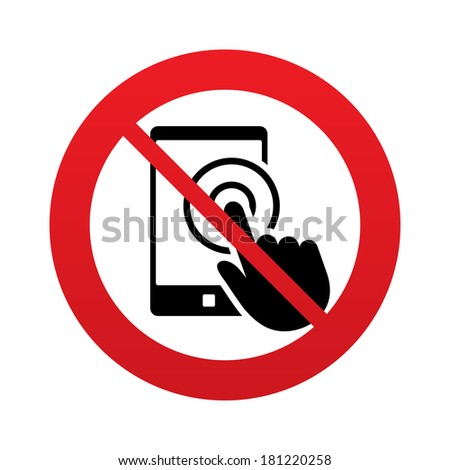 Touch screen smartphone sign icon. Hand pointer symbol. Red prohibition sign. Stop symbol.