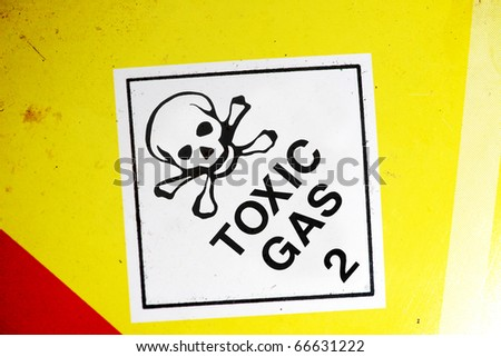 Toxic Gas Sign On The Side Of A Chemical Container