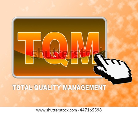 Tqm Button Representing Total Quality Management And Web Site