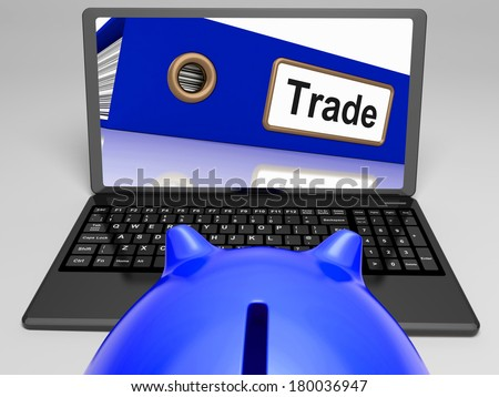 Trade Laptop Showing Internet Trading And Transactions