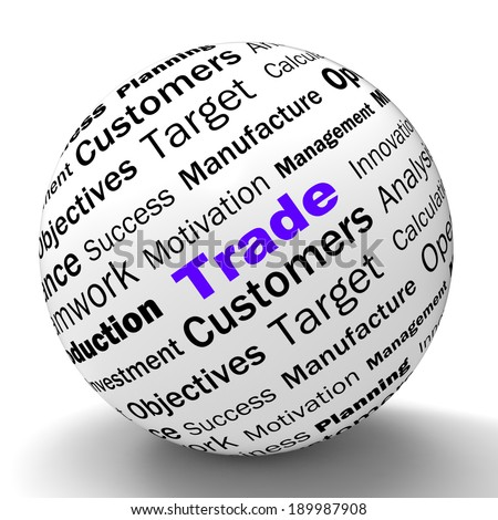 Trade Sphere Definition Shows Stock Trading Selling Or Sharing