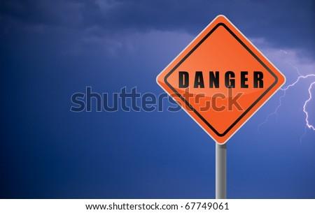 Traffic sign danger clouds lightning.