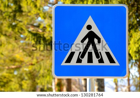 Traffic sign / Pedestrian crossing /Zebra