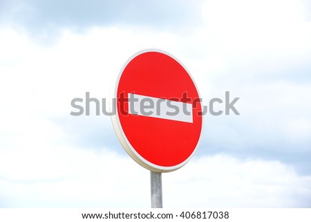 Traffic sign prohibiting the entrance - stock photo
