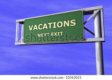 Traffic Sign - Vacations - stock photo