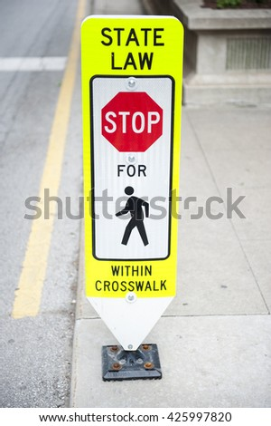 Traffic Sign with State Law For Pedestrians
