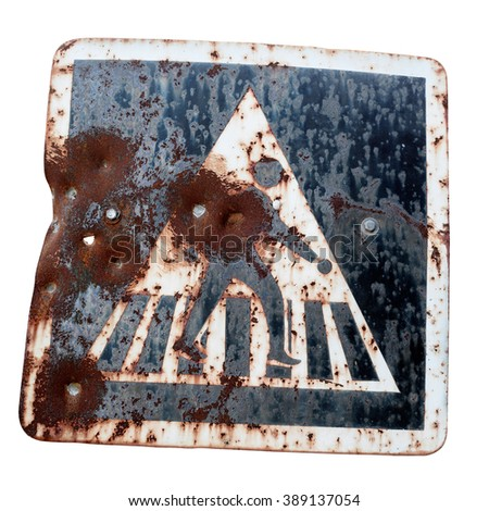 Traffic signs, Old road sign - Pedestrian crossing,  isolate on white background with clipping path. - stock photo