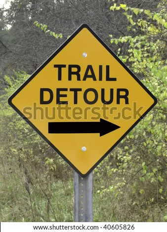 Trail detour sign by nature trail