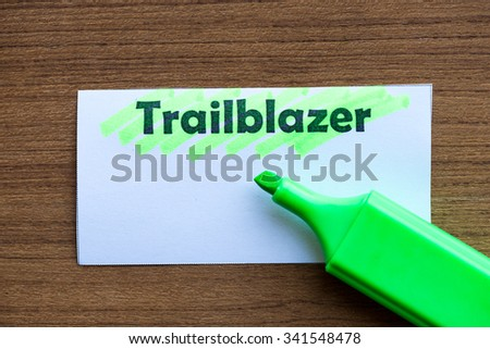 trailblazer word highlighted on the white paper