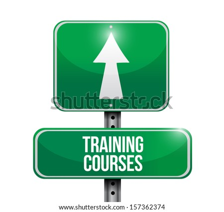 training courses road sign illustration design over a white background - stock photo
