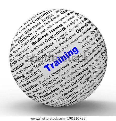 Training Sphere Definition Shows Instructing Couching Or Education - stock photo