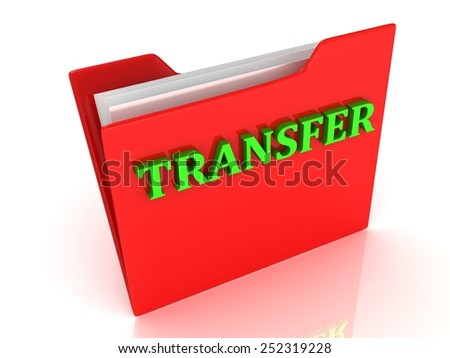 TRANSFER bright green letters on a red folder on a white background - stock photo