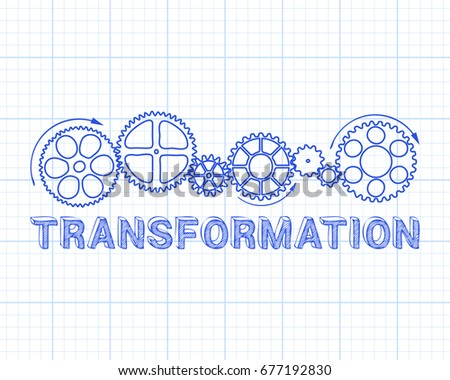 Transformation text with gear wheels hand drawn on graph paper background