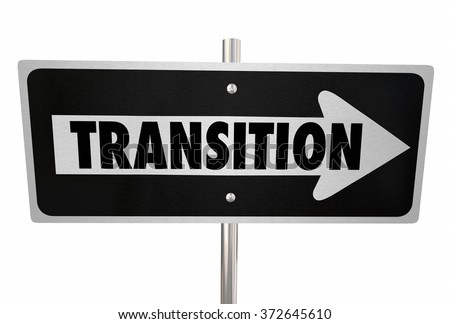 Transition word on a road sign to illustrate change, improvement or a new way or direction - stock photo