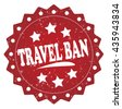 travel ban grunge stamp - stock vector