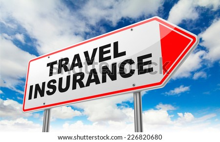 Travel Insurance - Inscription on Red Road Sign on Sky Background.
