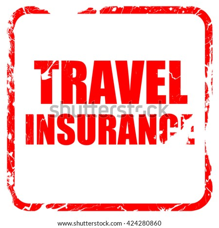 travel insurance, red rubber stamp with grunge edges - stock photo