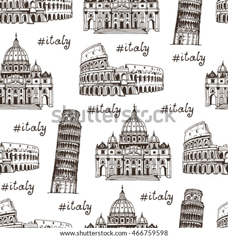 Travel Italy hand drawn background, seamless pattern with famous places of Italy, Rome. Coliseum, Tower of Pisa, St. Peter's Cathedral
