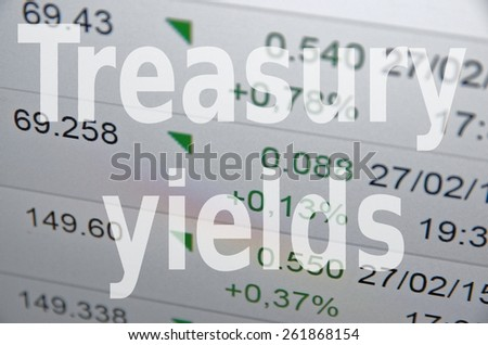Treasury yields - stock photo