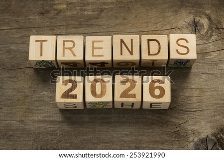 Trends for 2026 text on a wooden background - stock photo