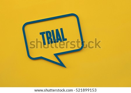Trial, Technology Concept
