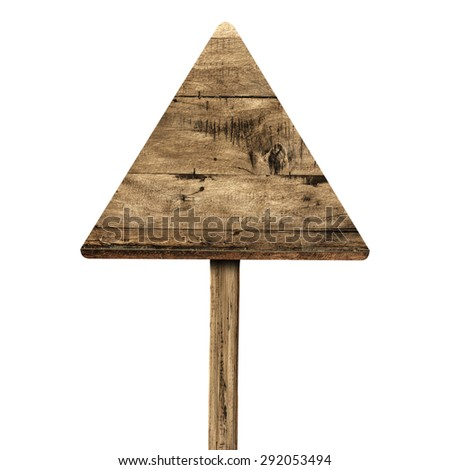 Triangle wooden sign isolated on white. Wood old planks sign. - stock photo