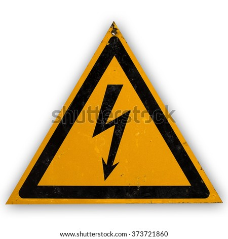 Triangular yellow dirty sign electricity - stock photo