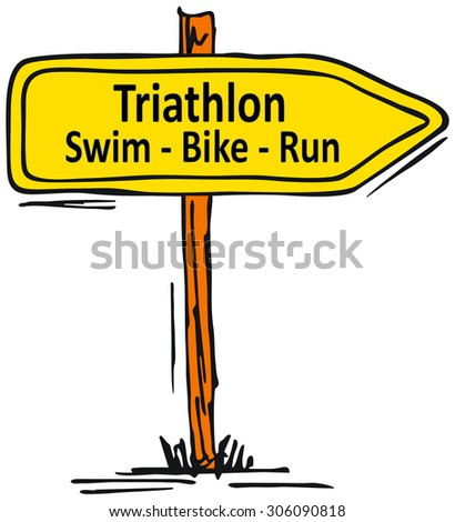 Triathlon training sign with a yellow signboard pointing to the right with the words - Triathlon - Swim - Bike - Run, hand-drawn vector illustration over white - stock photo