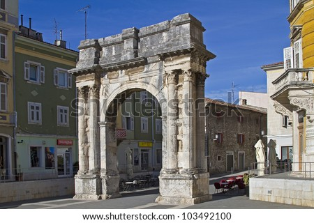 Triumphal Arch of Sergius in Pula on the Trg Portarata