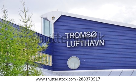 TROMSO, NORWAY -30 MAY 2015- Opened in 1964 and located north of the Arctic Circle, Tromso Airport (Lufthavn) Langnes (TOS) is the busiest airport in Northern Norway.