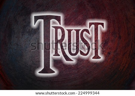 Trust Concept text on background