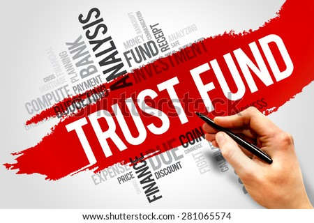 TRUST FUND word cloud, business concept - stock photo