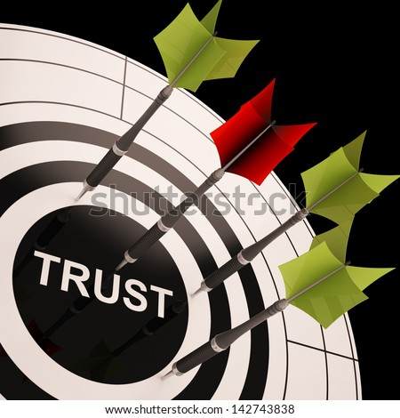 Trust On Dartboard Shows Reliability And Reliance - stock photo