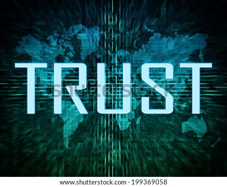 Trust text concept on green digital world map background  - stock photo