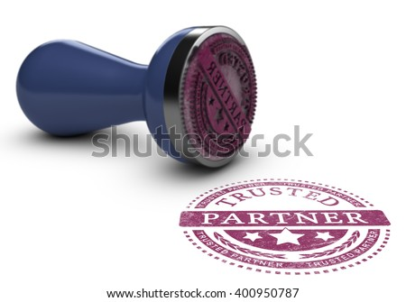 Trusted partner mark imprinted on a white background with rubber stamp. Concept background of trust in business and partnership. 3d illustration.