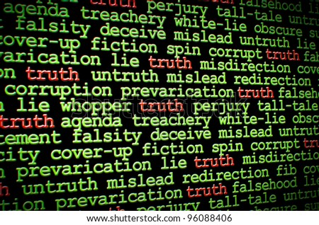 Truth amongst the lies - stock photo