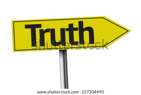 Truth creative sign on white background - stock photo