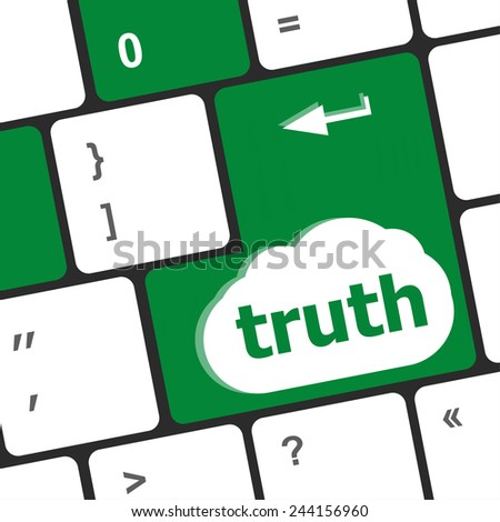 Truth key on keyboard - business concept - stock photo