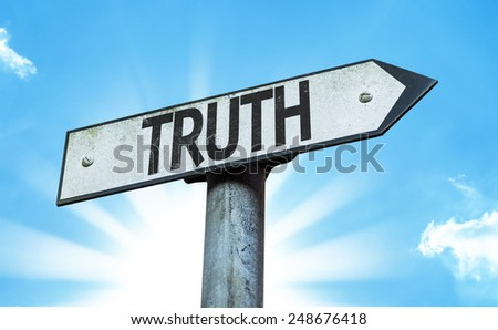 Truth sign with a beautiful day - stock photo